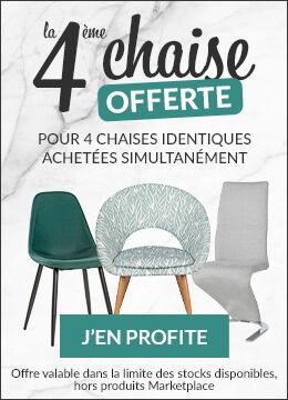 La 4ème chaise OFFERTE