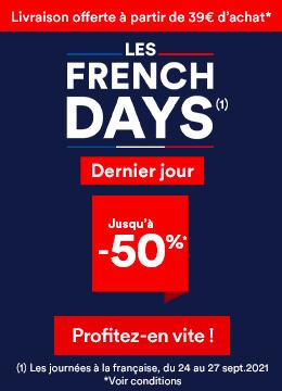 FRENCH DAYS Dernier Jour !